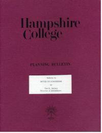 Hampshire College Planning Bulletin #1, Notes on Admissions