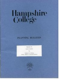 Hampshire College Planning Bulletin #8, Man in Situ