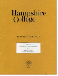 Hampshire College Planning Bulletin #3, The Hampshire College Library
