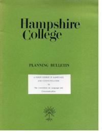 Hampshire College Planning Bulletin, A First Course in Language and Communication