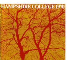 Hampshire College 1970 (The First Hampshire College Catalog)