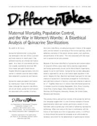 Maternal Mortality, Population Control, and the War in Women's Wombs: A Bioethical Analysis of Quinacrine Sterilizations