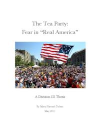 "The Tea Party: Fear in ""Real"" America"