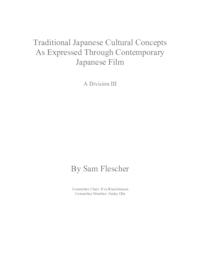 Traditional Japanese Cultural Concepts As Expressed Through Contemporary Japanese Film