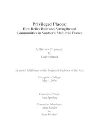 Privileged places: how relics built and strengthened communities in southern medieval France