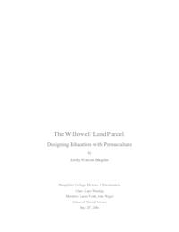 The Willowell land parcel: designing education with permaculture