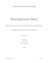 Wanting Some More: A Critical and Creative Look Into Adapting Literature For Children