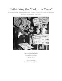 "Rethinking the ""Doldrum Years"": Women's Labor Organizing in the United Electrical, Radio & Machine Workers of America, 1940-1955"
