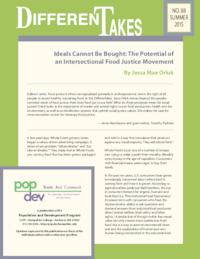Ideals Cannot Be Bought: The Potential of an Intersectional Food Justice Movement