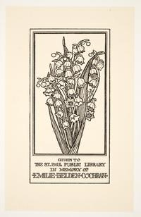 Given to the St. Paul Public Library in Memory of Emilie Belden Cochran, by Cleora Clark Wheeler