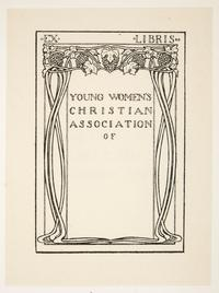 Ex Libris Young Women's Christian Association, by Cleora Clark Wheeler