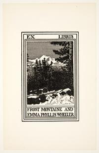 Ex Libris Frost Montaine and Emma Phyllis Wheeler, by Cleora Clark Wheeler