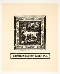 Ex Libris Charles Eugene Riggs M.D., by Cleora Clark Wheeler