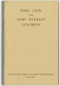 Mary Lyon and Mary Woolley centennial luncheon held in London in 1937, souvenir program booklet