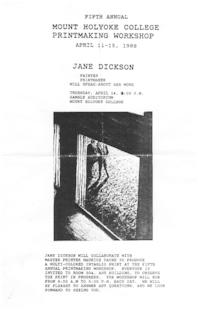 Publicity for the printmaking workshop and lecture by visiting artist Jane Dickson