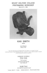 Publicity for the Tenth Mount Holyoke College Printmaking Workshop, including a slide talk, featuring visiting artist Kiki Smith
