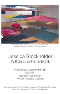 Publicity for lecture by Jessica Stockholder, visiting artist in Mount Holyoke printmaking workshop series