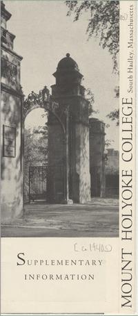 Mount Holyoke Admissions Brochure: Supplementary Information, ca. 1940-1947