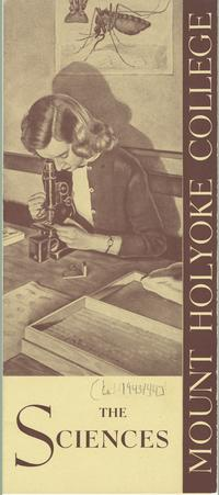 Mount Holyoke Admissions Brochure: The Sciences, ca. 1940-1950