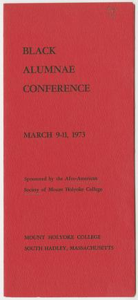 Black Alumnae Conference, sponsored by the Afro-American Society of Mount Holyoke College, March 9-11, 1973, program