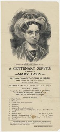 A Centenary Service in memory of Mary Lyon, program for a service at the Second Congregational Church in Oak Park, IL, with drawing of Mary Lyon at the top