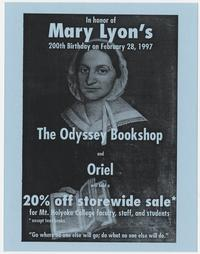 In honor of Mary Lyon's 200th Birthday on February 28, 1997, advertising circular for The Odyssey Bookshop and Oriel