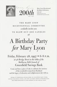 The Mary Lyon Bicentennial Committee cordially invites you to Blow Out 200 Candles at a Birthday Party for Mary Lyon, invitation to a celebration at the Shelburne Falls branch of the Greenfield Savings Bank
