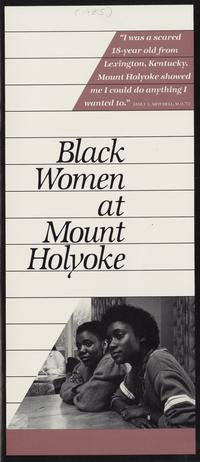 Black Women at Mount Holyoke' brochure, 1985
