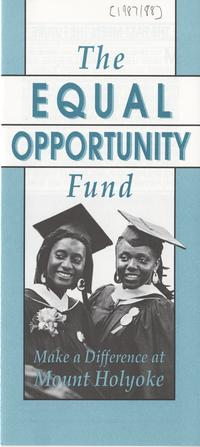 The Equal Opportunity Fund: Make a Difference at Mount Holyoke' brochure, ca. 1978