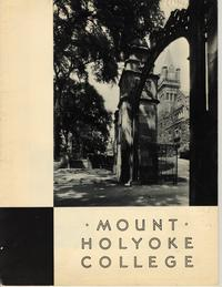 Mount Holyoke College Brochure, ca. 1930