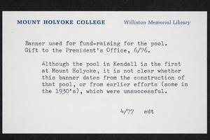 Banner that was part of fund-raising for swimming pool, with explanatory documentation from 1977 by Elaine Trehub, College History Librarian