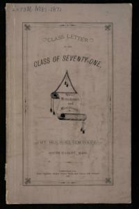 Class Letter of the Class of Seventy-one, Mt. Holyoke Seminary, South Hadley, Mass.
