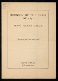 Reunion of the Class of 1871, Mount Holyoke College showing list of speakers and menu