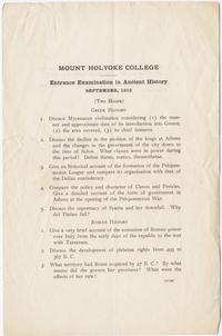 Mount Holyoke College, Entrance Examination in Ancient History, September, 1912