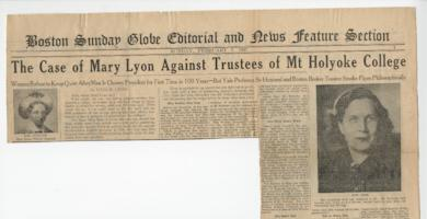 "News article from the Boston Sunday Globe titled ""The Case of Mary Lyon Against Trustees of Mt Holyoke College"""