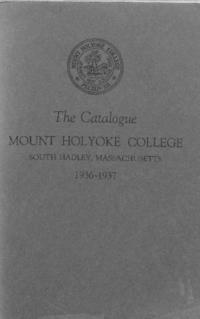 Mount Holyoke College Annual Catalog, 1936-1937