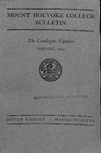 Mount Holyoke College Annual Catalog, 1941-1942
