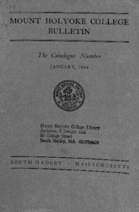 Mount Holyoke College Annual Catalog, 1943-1944