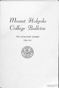 Mount Holyoke College Annual Catalog, 1956-1957