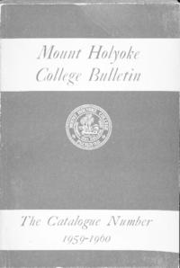 Mount Holyoke College Annual Catalog, 1959-1960
