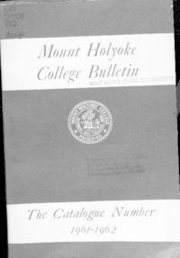 Mount Holyoke College Annual Catalog, 1961-1962