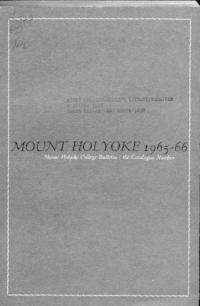 Mount Holyoke College Annual Catalog, 1965-1966