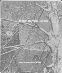 Mount Holyoke College Annual Catalog, 1969-1970