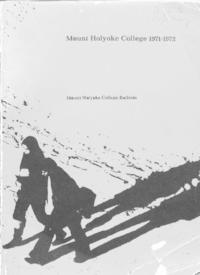 Mount Holyoke College Annual Catalog, 1971-1972
