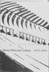Mount Holyoke College Annual Catalog, 1975-1976