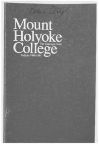 Mount Holyoke College Annual Catalog, 1990-1991