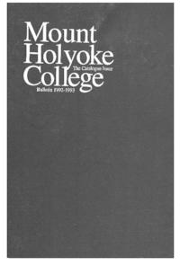 Mount Holyoke College Annual Catalog, 1992-1993