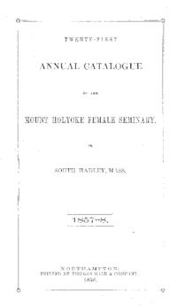 Mount Holyoke College Annual Catalog, 1857-1858