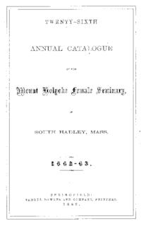 Mount Holyoke College Annual Catalog, 1862-1863