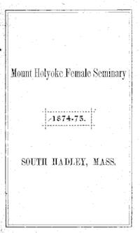 Mount Holyoke College Annual Catalog, 1874-1875